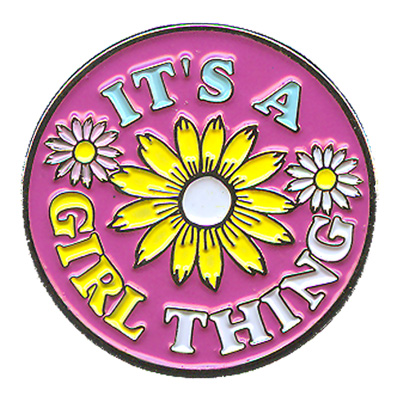 It's A Girl Thing Pin