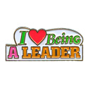 I Love Being A Leader Pin