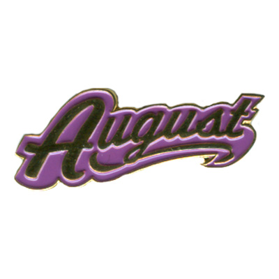 August Pin