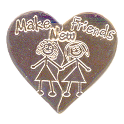 Make New Friends Pin
