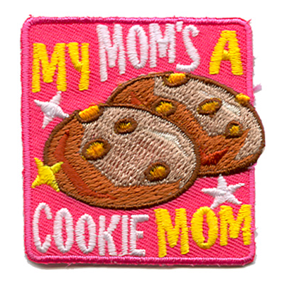 My Mom's A Cookie Mom Cookies