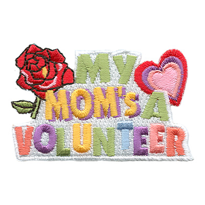 My Mom's A Volunteer Patch