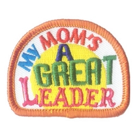 My Mom's A Great Leader