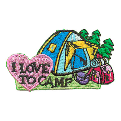I Love To Camp