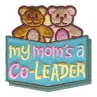 My Mom's A Co-Leader Patch