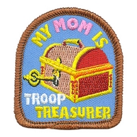 My Mom Is Troop Treasurer