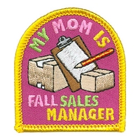 My Mom Is Fall Sales Manager