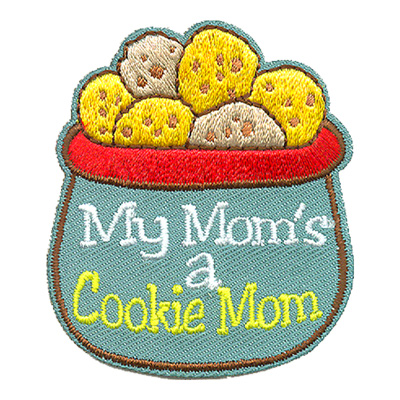 My Mom's A Cookie Mom