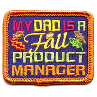 My Dad Is A Fall Product Mgr