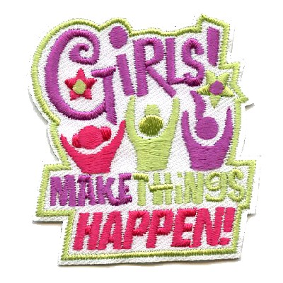 Girls Make Things Happen